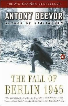 Busy Brunette's Bookshelf: Book Review: The Fall of Berlin 1945