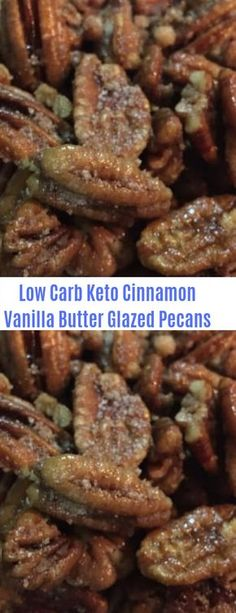 Low Carb Keto Cinnamon Vanilla Butter Glazed Pecans Carb Source by melyndahutton Low Carb Sweets, Low Carb Desserts, Low Carb Recipes, Diet Recipes, Cooking Recipes, Healthy Recipes, Dessert Recipes, Zoodle Recipes, Lunch Recipes