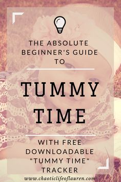 Struggling with Tummy Time? This guide covers the basics while giving tips to make tummy time easier and fun! #Baby #TummyTime #Parenting