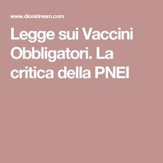 Legge sui Vaccini Obbligatori. La critica della PNEI