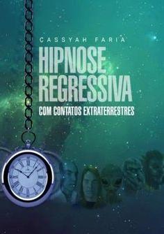 Eu recomendo Hipnose Regressiva Com Contatos Extraterrestres via Myreks