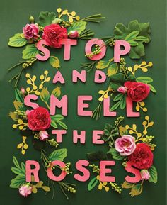 Stop and Smell the Roses by Rifle Paper co