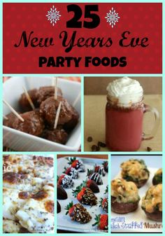 New Years Eve Party Foods (these are good for Christmas Eve, too!)