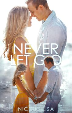 Never Let Go | Wattpad Cover by sugarsweetmiracles