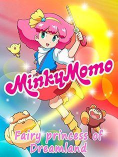 Minky Momo: The Fairy Princess of Dreamland Amazon Instant Video ~ Jutaro Oba…