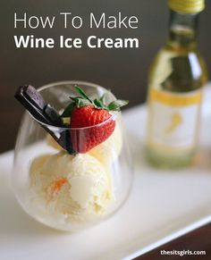 White Wine Ice Cream | This is a delicious ice cream recipe you can easily make at home without an ice cream machine.  via @sitsgirls