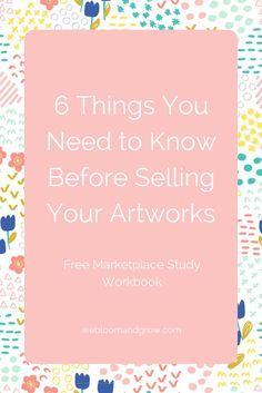 6 Things You Need To Know Before Selling Your Artworks Business Management, Business Planning, Money Management, Business Tips, Online Jobs For Moms, Learning Resources, Life Planner, Mom Blogs, Blog Tips