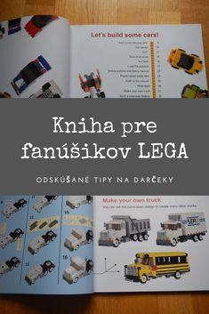 Milovníkovi Lega nemusíte pod 🎄 kupovať ďalšie Lego. Ak ho už má doma dosť, lepšie urobíte, ak mu 🎁 knižku s dobrými nápadmi, čo si z Lega postaviť. Lego, Weird Cars, Taxi, Make Your Own, Trucks, Diy Crafts, Truck, Legos, Cars