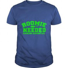 Roomie Room Mate Needed Cooking Essential Pan TShirt LIMITED TIME ONLY. ORDER NOW if you like, Item Not Sold Anywhere Else. Amazing for you or gift for your family members and your friends. Thank you! #mate #shirts
