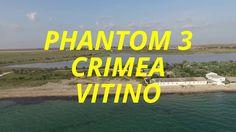 VITINO   CRIMEA   PHANTOM 3