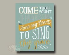 8x10 Fine Art Giclee Print- Come Thou Fount of Every Blessing - Hand Lettering - Mothers Day-Baby Shower- Baby Dedication- Mint and Mustard-...