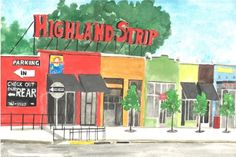 The new and improved Highland Strip is abuzz with fabulous eateries, fun hangouts and excellent shops. Image: Carolyn Pollan of RoyalBeeArtCompany