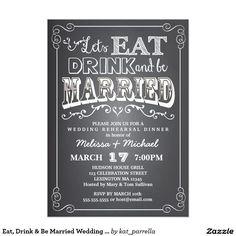 Eat, Drink & Be Married Wedding Rehearsal Dinner