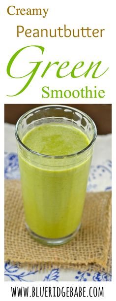 creamy peanutbutter green smoothie - healthy and you can't even taste the spinach!