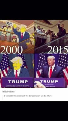 The Simpsons were right on the money! South Park had him as President (of Canada) in an episode, too. (All the Canadians fled to the U.S. causing an immigrant crisis. Funny!)