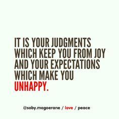 expectations makes you unhappy. #NealeDonaldWalsch #wisdom