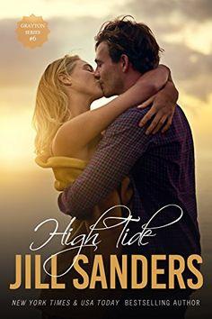 High Tide (Grayton Series Book 6) by Jill Sanders https://www.amazon.com/dp/B076BVW2VT/ref=cm_sw_r_pi_dp_x_e81aAb83NE57F