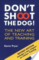 Dont Shoot the Dog!: The New Art of Teaching and Training by Karen Pryor. Originally published in 1985 and revolutionized the way we train animals. Absolutely one of the best training primers out there. Dog Training Books, Dog Training Methods, Operant Conditioning, Guilt Trips, Stress, Dog Books, Library Books, Positive Reinforcement, Free Reading