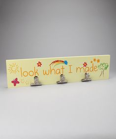 'Look What I Made' Clip Plaque by Welcome Home Collection