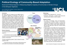 UCL: Political Ecology of CBA in the Ethiopian highlands | This poster describes a project which analysed responses to the need for CBA in two different areas in the Ethiopian highlands.   The research found that the definition of community is diverse, and gender, wealth, education level , age and social status play a role in decision-making processes related to CBA. It also found that the particular characteristics of Ethiopian society affect the CBA implementation process.   Contact…