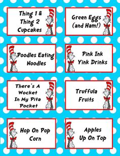 Dr Seuss Birthday Party food cards :)