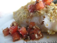 Frieda Loves Bread: Bruschetta Topped Italian Fish