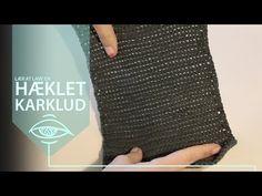 Lær at hækle en karklud | begynder - YouTube