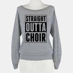 Straight Outta Choir #choir #showchoir #raglan #straightouttacompton #funnyshirt