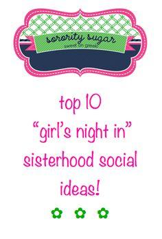 sweet on greek sisterhood social themes! <3 BLOG LINK:  http://sororitysugar.tumblr.com/post/17854899490/the-social-sorority-girl-girls-night-in-ideas