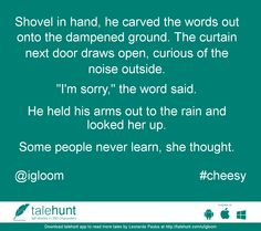 #cheesy : #tale by Leonardo Paulus (@igloom)   Shovel in hand, he carved the words out onto the dampened ground. The curtain next door dr ....      View in #talehunt App -  http://talehunt.com/t/dEd-c     #shortstories #shortstory #lovetowrite #story #writers #igloom