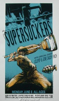 Supersuckers w/ Lollipop and Gone Daddy Finch poster (Hess 94-15) (click image for more detail) Artist: Derek Hess Venue: Euclid Tavern Location: Cleveland, OH Concert Date: 6/6/1994 Edition: signed a