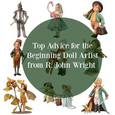top advice for the beginning doll maker from r. john wright