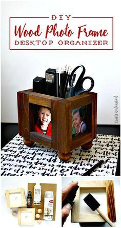 DIY Wood Photo Frame Desk Organizer Tutorial - DIY Desk Plans - Top 44 DIY Desk Ideas You can Make Easily - DIY & Crafts