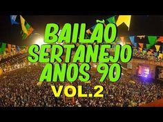 BAILÃO SERTANEJO ANOS 90 VOL 2 - YouTube Anita, Video Clip, 1990s, Videos