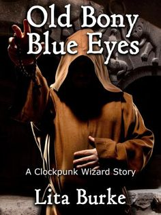 Old Bony Blue Eyes by Lita Burke http://www.amazon.com/dp/B00EW4BJKA A wizard faces a dangerous journey to Sir Death's castle to win a powerful spell book for a love-starved dragon.