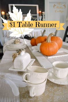 Super simple and affordable Autumn / Fall home decorating ideas. Thanksgiving Table Setting: a one dollar table runner accent.