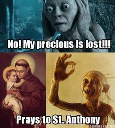 Gollum prays to St. Anthony