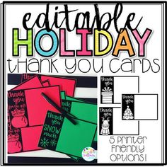 These Christmas and Holiday Thank You Cards can be printed off for a handwritten thank you OR easily type in your own text and print! There are 5 different versions that are all black and white for easy printing! Print on red or green cardstock to add some color!Happy Teaching!