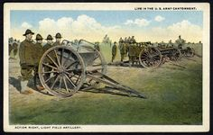 U. S. ARMY Postcard WWI Era - Life in Army Cantonment - Field Artillery Soldiers
