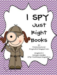 Frogs in First: I Spy Just Right Books Freebie Packet Phonics Reading, Kindergarten Reading, Teaching Reading, Teaching Ideas, Guided Reading, Kindergarten Centers, Literacy Centers, Teaching Tools, Good Fit Books
