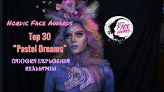 Nordic Face Awards Top 30 Pastel Dreams - Unicorn Explosion I Reallymili