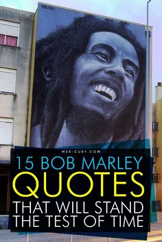 Bob Marley Quotes | Bob Marley had an amazing life, even if it was too short. His music had an element of spirituality in it, and perhaps that is one of the reasons he became such a big hit with so many different types of people. Of course, he believed in