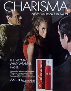 Avon Vintage Ad from Headline: CHARISMA new fragrance by Avon. - Different and Beautiful Ideas Perfume Kenzo, Perfume Hermes, Avon Perfume, Cosmetics & Perfume, Perfume Good Girl, Antique Perfume Bottles, Fragrance, Event Posters