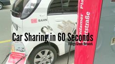 Car Sharing in 60 Seconds / http://villagegreennetwork.com/car-sharing-60-seconds/
