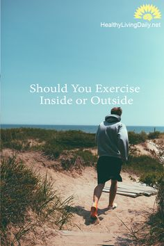 Which Is Better, Exercising Inside Or Outside? 😍👍👊   Read this article to find out the difference between exercising inside or outside.   #indoorworkoutperksandpitfalls #outdoorworkoutperksandpitfalls #exerciseinside #exerciseoutside #indoorexercise #outdoorexercise #workingoutinside #indoorworkout #exercisinginside #outsideworkout #exercise #gymexercise #treadmill #workingoutoutside #insideworkout #outdoorworkout #exercisingoutside #healthylivingdaily #followme #follow