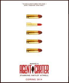 Agent Carter: As has always been the case, I don't require your help.