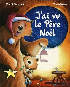 J'ai vu le Père Noël de David Bedford, à partir de 3 ans. Theme Noel, Mini Books, Kite, Snoopy, Album, Christmas Ornaments, Holiday Decor, Fictional Characters, Lectures