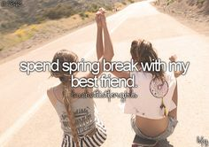 Spend our last spring break together as high schoolers
