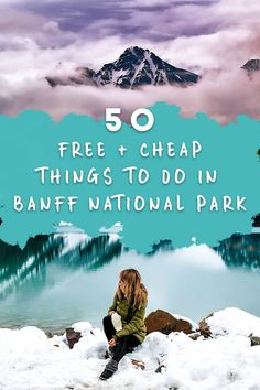 Banff National Park is the perfect place to visit if you're on a budget. Here are 50 cheap and free things to do in Banff National Park in Alberta Canada, Banff Canada, Banff Alberta, Cheap Things To Do, Free Things To Do, Calgary, Quebec, Vancouver, Alberta Travel
