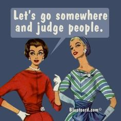 Let's go somewhere and judge people by Bluntcard  Judgers get it here!   #Bluntcard